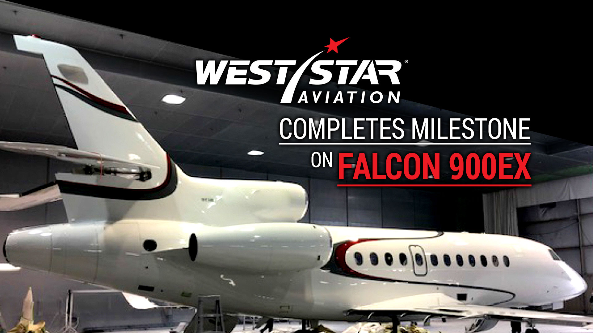 Completes Milestone Inspection on Falcon 900EX
