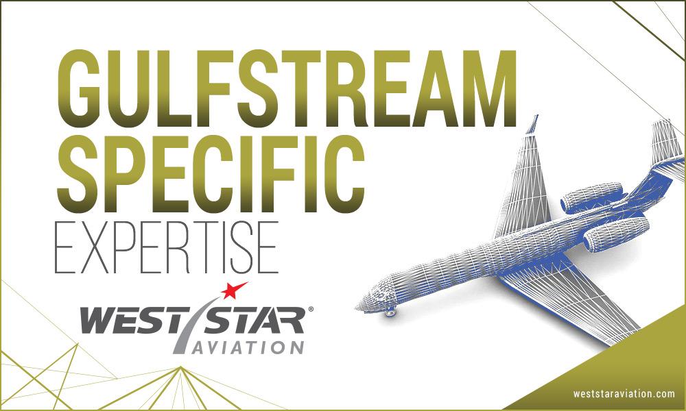 Gulfstream Specific Expertise