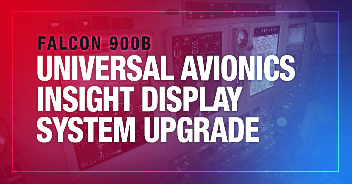 Falcon 900B Universal Avionics InSight Display System Upgrade