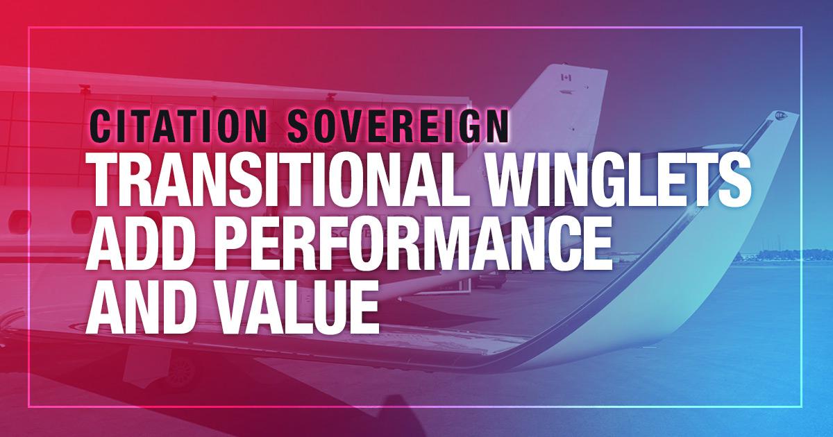 Citation Sovereign Transitional Winglets
