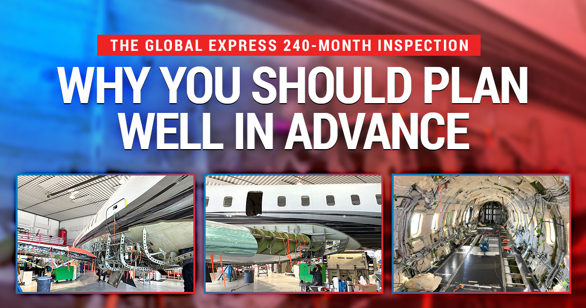 The Global Express 240-Month Inspection